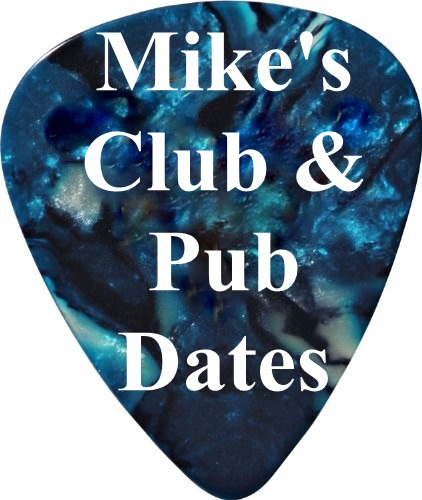 Mike's Pub & Club Dates